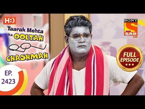 Taarak Mehta Ka Ooltah Chashmah – Ep 2423 – Full Episode – 14th March, 2018