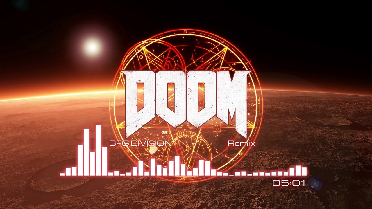 DOOM (2016) OST — BFG Division (Remix)