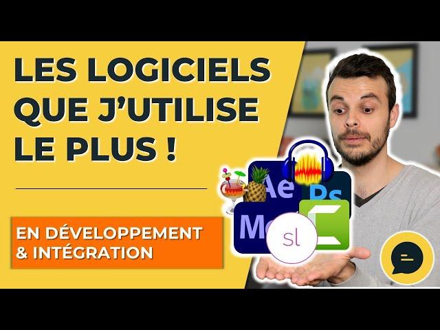 Quels sont les logiciels de développement et d'intégration e-learning que j'utilise le plus ?