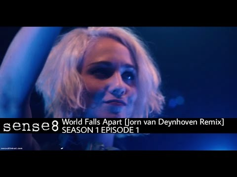 World Falls Apart (Jorn van Deynhoven Remix) por Dash Berlin (feat Jonathan Mendelsohn) Sense8 - 1x1