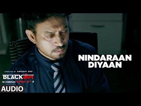 Nindaraan Diyaan Full Audio Song   Blackmail   Irrfan Khan   Amit Trivedi   Amitabh Bhattacharya