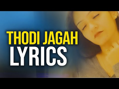 thodi-jagah-(lyrics)-video- -arijit-singh- -thodi-jagah-lyrics -prabhjee-kaur-songs- -marjaavaan