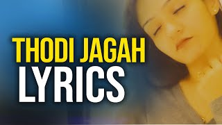 thodi-jagah-lyrics---arijit-singh-thodi-jagah-lyrics-prabhjee-kaur-songs-marjaavaan