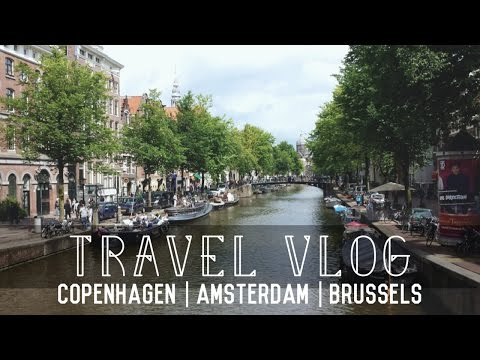Europe Travel Vlog: Amsterdam | Antwerp | Brussels