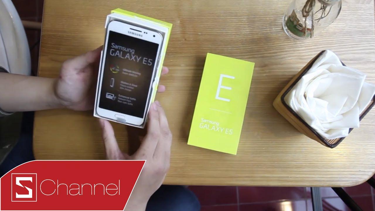 Schannel – Mở hộp Samsung Galaxy E5 : Cấu hình và giá cả hợp lý