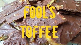 ♥ Fool's Toffee Recipe ♥