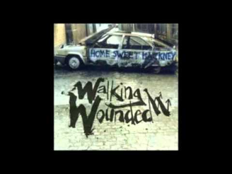 Walking Wounded - Home Sweet Hackney
