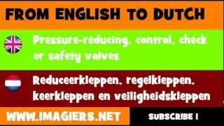 NEDERLANDS = ENGELS = Reduceerkleppen, regelkleppen, keerkleppen en veiligheidskleppen