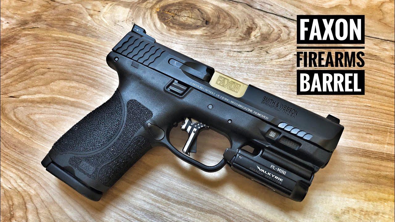 Faxon Firearms Smith & Wesson M&P 2 0 Barrel!