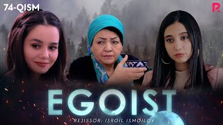 Egoist (o'zbek serial)   Эгоист (узбек сериал) 74-qism