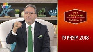 Prof.Dr. Mustafa Karataş ile Mevlid Kandili - 19 Kasım 2018