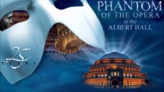 04) Wishing you were somehow here again Phantom of the opera 25 Anniversary