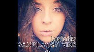 Compilation Vine Part. 4 - CarpeDiemElise