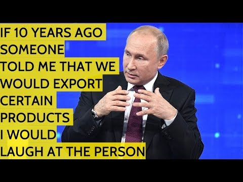 Putin: Thanks To Western Sanctions, We Are Producing & EXPORTING Products We Never Imagine We Would