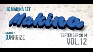 DJ Nrgize - UK Makina Set - Vol.12 (September 2014)