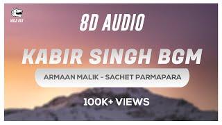 kabir-singh-bgm-8d-audio-ringtone-download-shahid-kapoor-sachet-parmpara-wild-rex