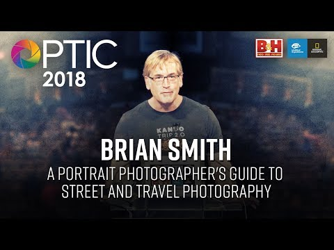 Optic 2018   A Portrait Photographer's Guide to Street and Travel Photography