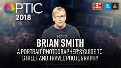 Optic 2018 | A Portrait Photographer's Guide to Street and Travel Photography