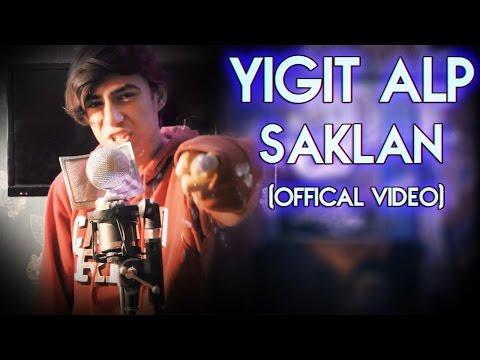 Yiğit Alp - Saklan (Offical Video)