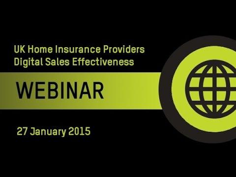 Recorded webinar: UK Home Insurance Providers Digital Sales Effectiveness Jan 27th 2015