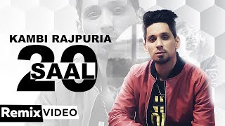 20 Saal (Remix) | Kambi | Sukh-E (Muzical Doctorz) | DJ KS | Latest Remix Songs 2019 | Speed Records