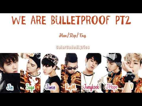 BTS - We Are Bulletproof pt2 (Color Coded Lyrics/Han/Rom/Eng)