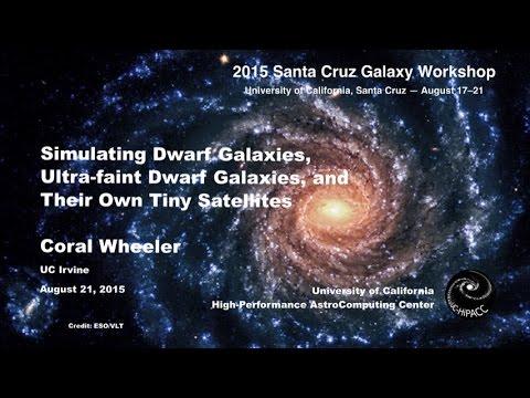 Simulating Dwarf Galaxies, Ultra-faint Dwarf Galaxies, and Their Own - Coral Wheeler
