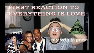 FIRST REACTION TO EVERYTHING IS LOVE