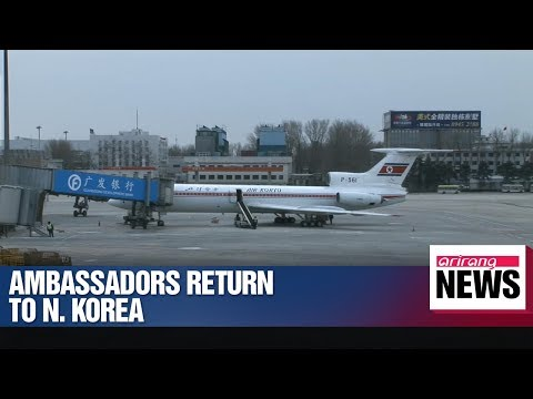 N. Korea's ambassadors to China, Russia, UN return to Pyeongyang on Monday
