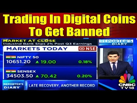 Trading In Digital Coins to Get Banned | REPORTER'S DIARY | CNBC TV18