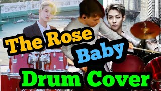 Download lagu The Rose (더 로즈) - BABY Drum Cover