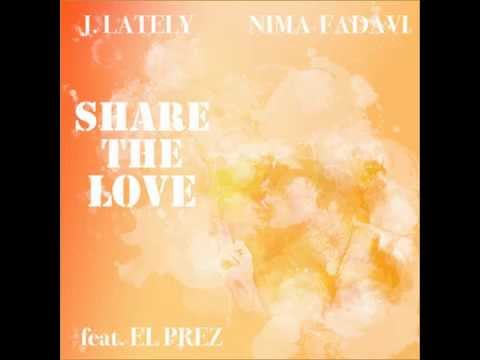 J. Lately ft. El Prez - Share The Love (prod. Nima Fadavi) [Thizzler.com]