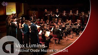 Rameau: Grands Motets - Vox Luminis led by Lionel Meunier - Early Music Festival Utrecht - Live HD