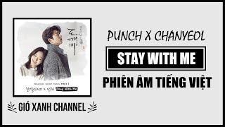 [Phiên âm tiếng Việt] Stay With Me – Chanyeol & Punch (Goblin OST)