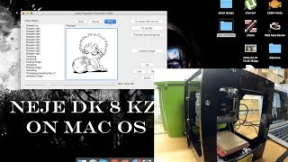 neje dk 8 kz engraver unboxing, how to run on mac os tutorial