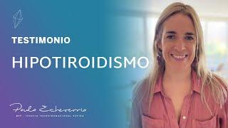 Hipotiroidismo - Testimonio