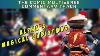 Video Alpha's Magical Christmas | Comic Multiverse Commentary download MP3, 3GP, MP4, WEBM, AVI, FLV Juli 2018