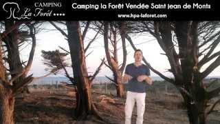 La Forêt Campsite in St Jean de Monts