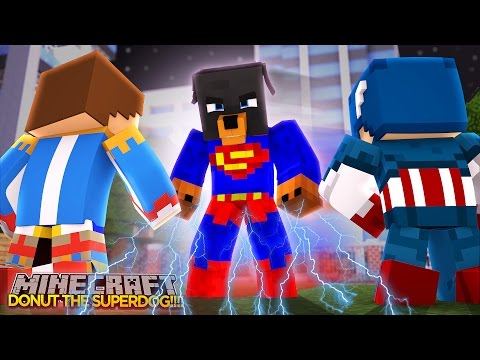 Minecraft - Donut the Dog Adventures -DONUT HAS SUPERMAN'S POWERS!!!!