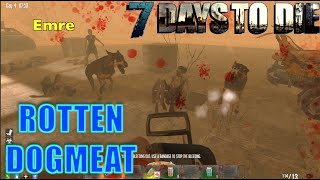 7 Days To Die - Rotten Dogmeat (E79) - GameSocietyPimps