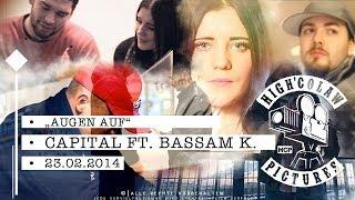 Capital ft. Bassam Khan - Augen auf [OFFIZIELLES MUSIKVIDEO] (HD)