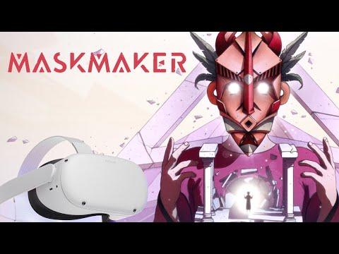 VR Missions #11 - MASKMAKER