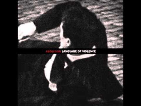 Abolition - Language Of Violence 2013 (Full EP)
