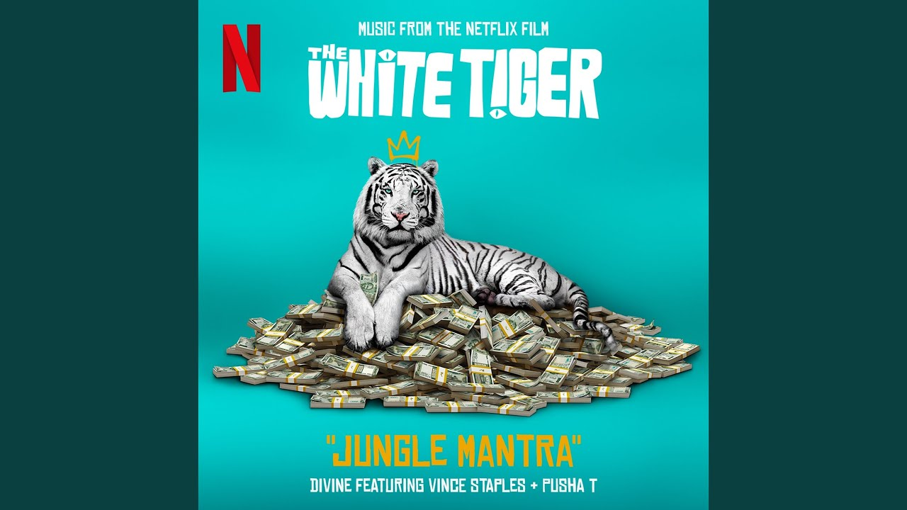 "Jungle Mantra (From the Netflix Film ""The White Tiger"")"