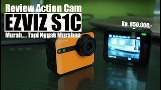Review : Action Cam EZVIZ S1C : Murah Tapi Nggak Murahan