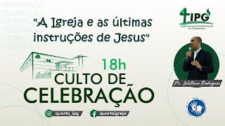 A Igreja e as últimas instruções de Jesus