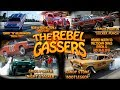 The Rebel Gassers Meltdown Drags Video