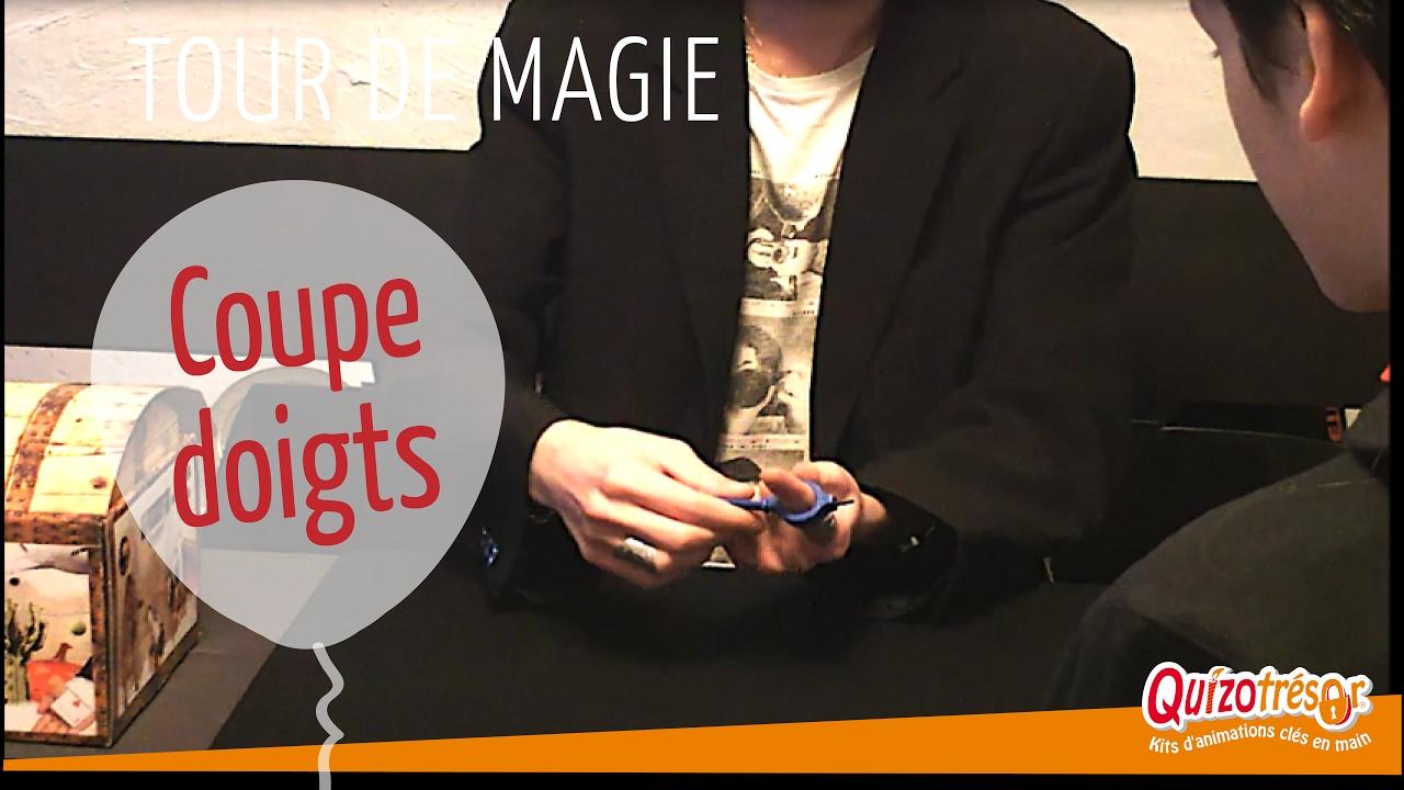 Le coupe-doigt Magie