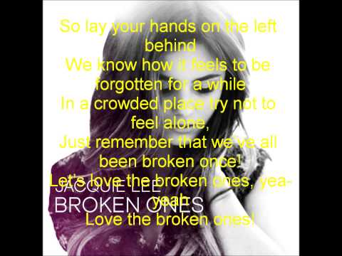 Jacquie Lee Broken Ones (Lyrics)