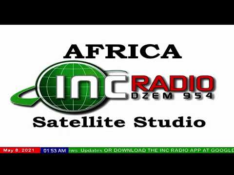 INC Radio Africa | May 8, 2021